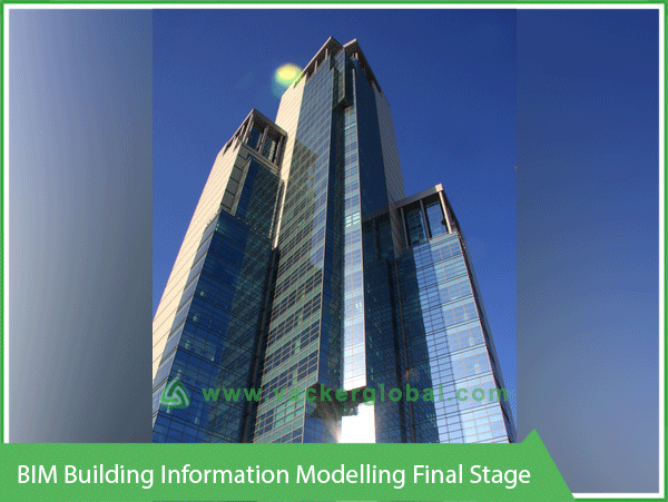 BIM Building Information Modelling Final Stage VackerGlobal