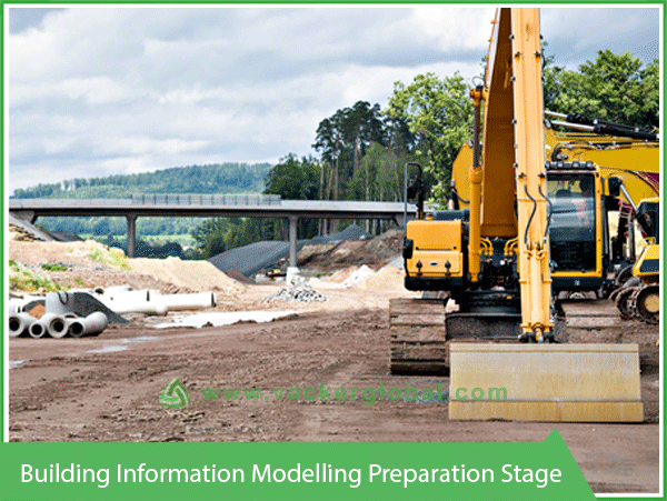 Building Information Modelling Preparation Stage VackerGlobal